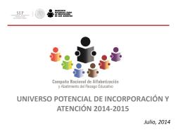 Universo Potencial de Incorporación y Atención 2014-2015