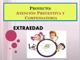 Proyecto: Atención Preventiva y Compensatoria