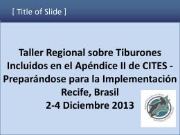 Taller Regional sobre Tiburones Incluidos en el Apéndice II de CITES