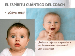 o una conciencia - el espiritu cuantico del coach
