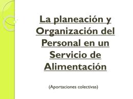 La planeación y Organización del Personal en un Servicio de