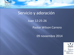 Servicio y adoracion - Iglesia Evangélica de Oración