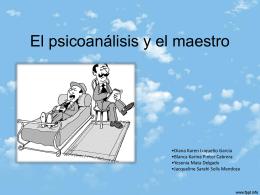 El psicoanalisis y el maestro - educa con metodo
