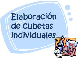 Elaboracion de Cubetas Individuales.ppt