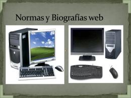 NORMAS Y BIOGRAFÍAS WEB