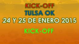 Enero Kick-Off 2015 Tulsa OK. Periodo de calificación: octubre a