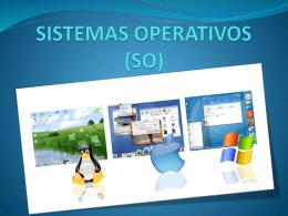 CARACTERÌSTICAS DE LOS SISTEMAS OPERATIVOS