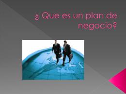 ¿ Que es un plan de negocio?