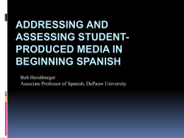 Addressing and Assessing Student-Produced Media in Beginning