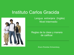 Instituto Carlos Gracida Lengua extranjera Nivel Intermedio
