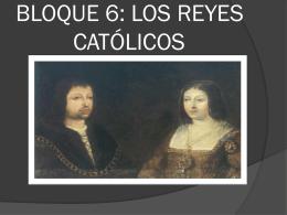 BLOQUE 5: LOS REYES CATÓLICOS