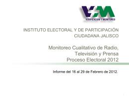 Monitoreo Cualitativo de Radio, Televisión y Prensa Proceso