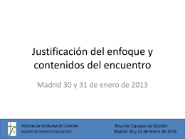 Justificación del Enfoque y contenidos del encuentro