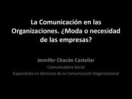 La Comunicación en las Organizaciones. ¿Moda o necesidad de las