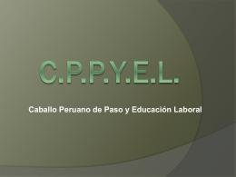 CPPYEL Caballo Peruano de Paso y Educación Laboral