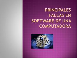 Principales fallas en software de una computadora