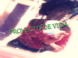 PROYECTO DE VIDA - angiie