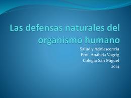 Las defensas naturales del organismo humano - SMiguel