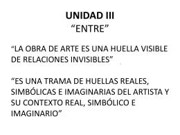 UNIDAD III – ARTE – ZABALA – TORRE NILSON – RAVERA