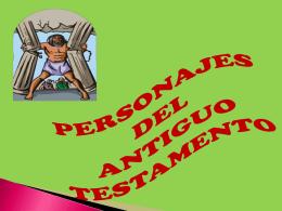 PERSONAJES DEL ANTIGUO TESTAMENTO