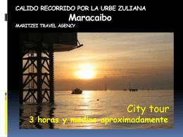 CALIDO RECORRIDO POR LA URBE ZULIANA