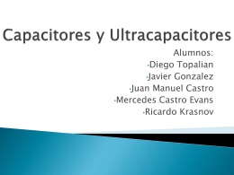 Capacitores y UltraCapacitores - Electromagnetismo