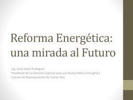 Reforma Energética: Una mirada al futuro - TRIBUNA