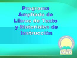 Introducción a Paltex: Programa Ampliado de Libros de Texto y