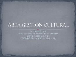 Presentacion Gestion Cultural - Municipalidad de Colonia Caroya