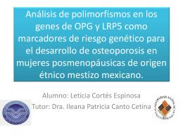 Análisis de polimorfismos genéticos asociados al desarrollo de