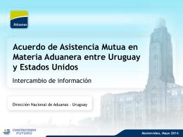 Acuerdo de Asistencia Mutua en Materia Aduanera entre Uruguay y