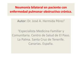 Neumonía bilateral en paciente con enfermedad pulmonar