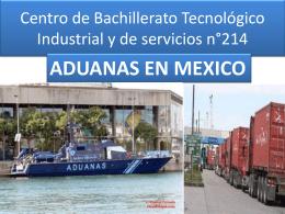 aduanas en mexico - dgeti quintana roo