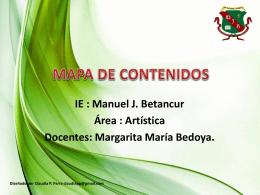 MAPA DE CONTENIDOS - Institución Educativa Manuel J. Betancur