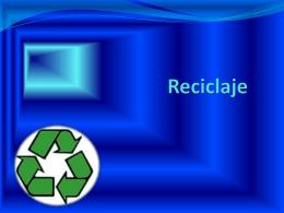 Reciclaje - ilyanezihjortegamartinez