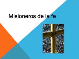"""""""Misioneros de la fe""""."""
