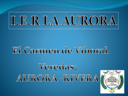 Presentación de PowerPoint - Institución Educativa Rural La Aurora