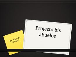 Projecto bis abuelos - ASFM Tech Integration