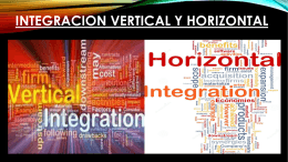 "INTEGRACIÃ""N VERTICAL Y HORIZONTAL"