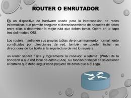 ROUTER O ENCAMINADOR