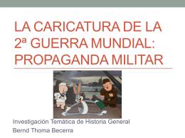 La caricatura de la segunda guerra mundial: propaganda militar