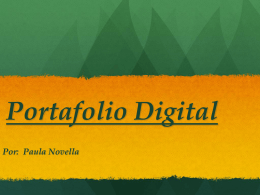 Portafolio Digital Por: Paula Novella