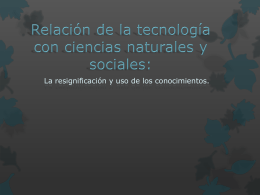 RELACION DE LA TECNOLOGIA CON LAS CIENCIAS