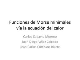Funciones de Morse minimales vía la ecuación del calor