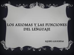 Los axiomas y las funciones del lenguaje