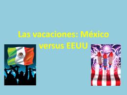 Las vacaciones: México versus EEUU