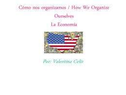 La Economía Por: Valentina Celiz
