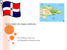 La República Dominicana Por: Dahnya Guerra