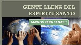 gente llena del espiritu santo llenos para sanar el inicio