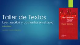 Taller de Textos Leer, escribir y comentar en el aula